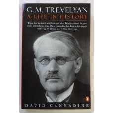 Trevelyan: A Life in History