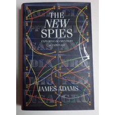 New Spies: Exploring the Frontiers of Espionage