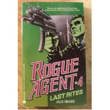 Rogue Agent #4 : Last Rites